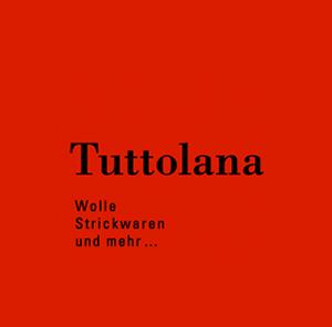 Tuttolana GmbH - Individuell, kompetent, herzlich!